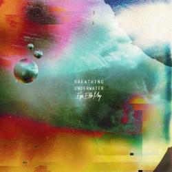 Album : Breathing Underwater EP [2014] album cover
