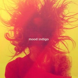 Album : Mood Indigo [2015] album cover
