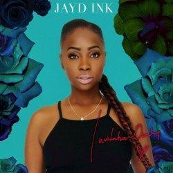Jayd ink lyrics lyricsontop album invitation only ep 2015 album cover stopboris Gallery